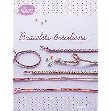 Bracelets brésiliens (Mes créations)