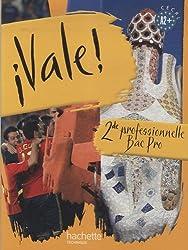 Espagnol 2e professionnelle Bac Pro Vale !