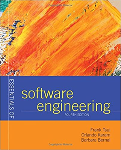 Essentials of software engineering frank tsui orlando karam essentials of software engineering 4th edition fandeluxe Choice Image