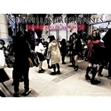 NOUVELLES PARISIENNES: Dans les rues de Shibuya XXI (French Edition)