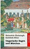 Ungarische Sagen und Märchen, Heinrich Stier, 1492773085
