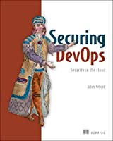 Securing DevOps: Safe services in the Cloud Front Cover