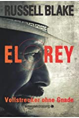 El Rey - Vollstrecker ohne Gnade (German Edition) Kindle Edition