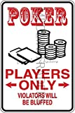 Novelty Parking Sign, Poker Player Parking Only Aluminum Sign S8263
