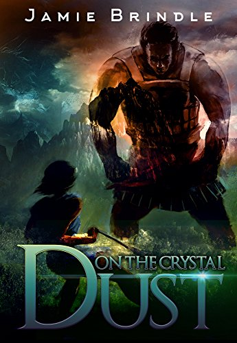 Dust On The Crystal: And Other Stories