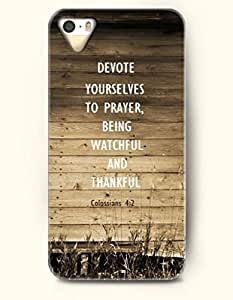 iPhone 4 / 4s Case Devote Yourselves To Prayer Being Watchful And Thankful Colossians 4:2 - Bible Verses - Hard Back Plastic Case - OOFIT Authentic