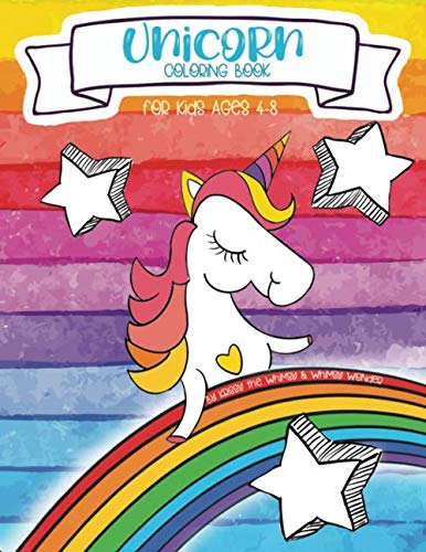 Unicorn Coloring Book for kids age 4-8 (Whimsy Wonder Kid's Activity Book Series)