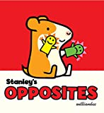 img - for Stanley's Opposites (Stanley Complete) book / textbook / text book