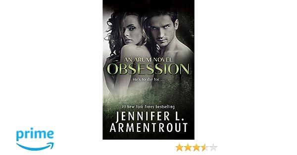 Obsession (Arum 1): Amazon.es: Jennifer L. Armentrout: Libros en idiomas extranjeros
