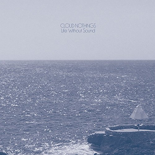 Cloud Nothings - Life Without Sound - (CAK115) - CD - FLAC - 2017 - k4 Download