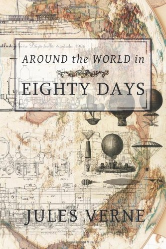 Around the World In Eighty Days: Amazon.co.uk: Jules Verne ...