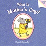 What Is Mother's Day?