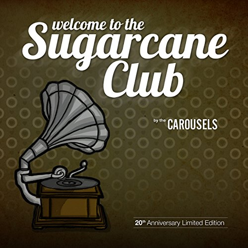 Welcome to the Sugarcane Club (20 Year Anniversary Edition)