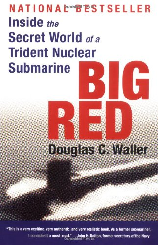 Download Big Red: Inside the Secret World of a Trident Nuclear Submarine pdf