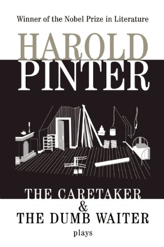The Caretaker and the Dumb Waiter (Pinter, Harold)