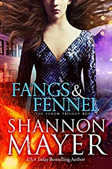 Fangs and Fennel (The Venom Trilogy Book 2) by [Mayer, Shannon]