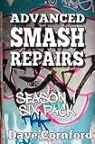 Advanced Smash Repairs Season One Six Pack, Dave Cornford, 1493610775