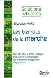Les bienfaits de la marche - Solutions naturelles