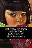 Zuleika Dobson - an Oxford Love Story, Max Beerbohm, 1499362528