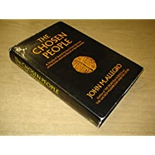 Chosen People: Study of Jewish History from the Time of the Exile Until the Revolt of Bar Kocheba