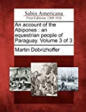 An Account of the Abipones, Martin Dobrizhoffer, 1275853285