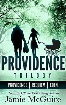 The Providence Trilogy Bundle: Providence; Requiem; Eden by [McGuire, Jamie]