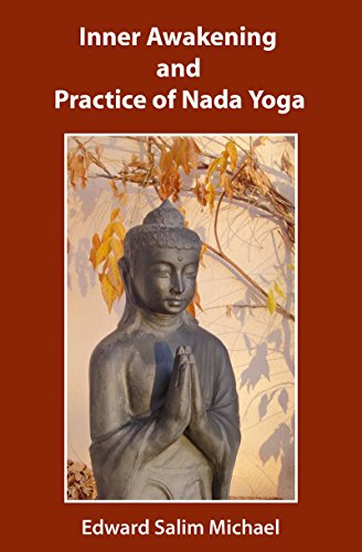 Inner Awakening and Practice of Nada Yoga