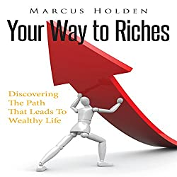 Your Way to Riches