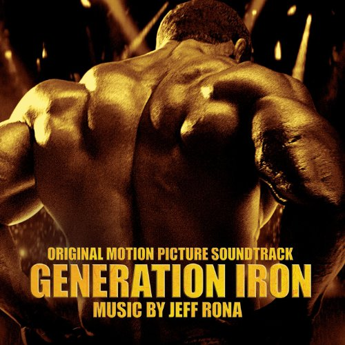Generation Iron (2013) Movie Soundtrack