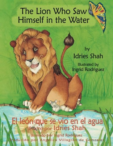 The Lion Who Saw Himself in the Water: English-Spanish Edition (Hoopoe Teaching-Stories) ()