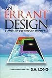 An Errant Design, S. H. Long, 1491804777