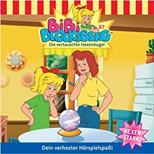 Die vertauschte Hexenkugel (Bibi Blocksberg 87) Hörspiel