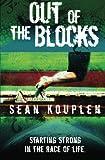 Out of the Blocks, Sean Kouplen, 1419688286
