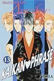 Kaikan Phrase 13 (Spanish Edition)