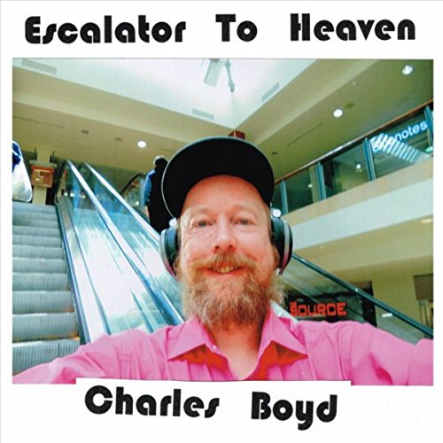 Charles Boyd-Escalator To Heaven-CD-FLAC-2017-FAiNT Download