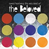 Sweet Harmony: The Very Best Of The Beloved