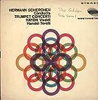 Hermann Scherchen Conducts Trumpet Concerti:…