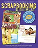 Scrapbooking Digitally: The Ultimate Guide to Saving Your Memories Digitally