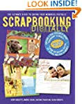 Scrapbooking Digitally: The Ultimate...