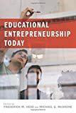 img - for Educational Entrepreneurship Today (Educational Innovations Series) book / textbook / text book