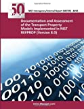 Documentation and Assessment of the Transport Property Models Implemented in NIST REFPROP (Version 8. 0), nist, 1493766031