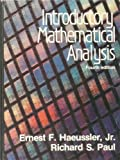 Introductory Mathematical Analysis, Paul, Richard S. and Haeussler, Ernest F., Jr., 0835932745