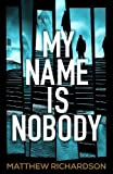 img - for My Name Is Nobody book / textbook / text book
