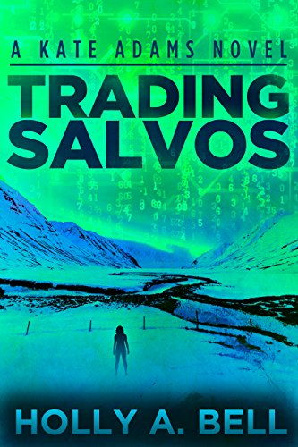 Trading Salvos: A Kate Adams Novel (Kate Adams Series Book 1)