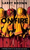 On Fire, Larry Brown, 1565120094