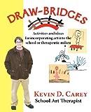Draw-Bridges, Kevin D. Carey, 097615532X
