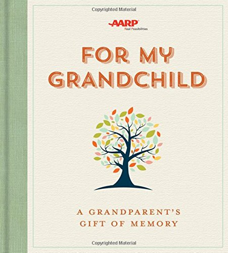 For My Grandchild: A Grandparent's Gift of Memory cover