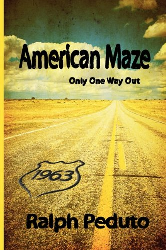 Download American Maze: Only One Way Out pdf