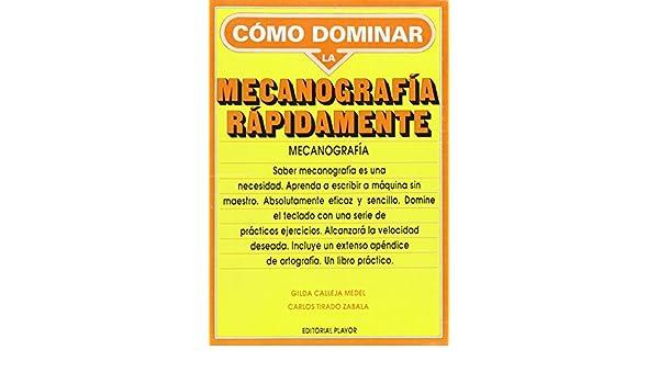Cómo dominar la mecanografía rápidamente: Amazon.es: Gilda Calleja Medel: Libros