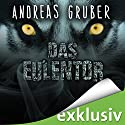Das Eulentor Audiobook by Andreas Gruber Narrated by Christian Jungwirth